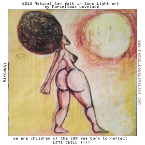 2013 Natural Can Walk in Suns Light art by Marcellous Lovelace