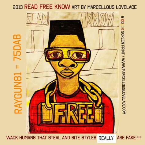2013 READ FREE KNOW ART BY MARCELLOUS LOVELACE - DEMO