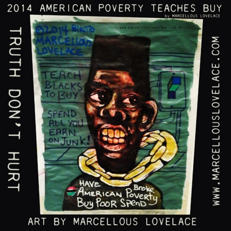2014 AMERICAN POVERTY TEACHES BUY by Marcellous Lovelace